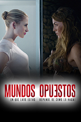 Mundos Opuestos / Opposite Worlds