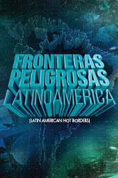 Latin American Hot Borders